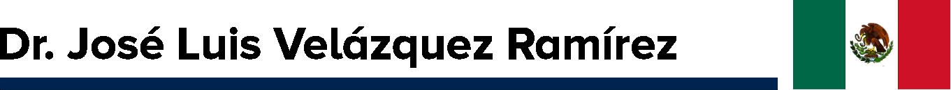 Dr. José Luis Velázquez Ramírez (México)