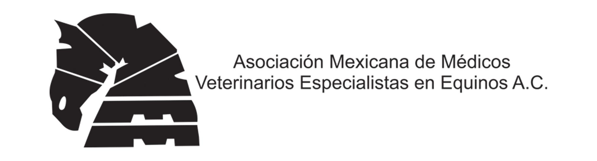Asociación Mexicana de Médicos Veterinarios Especialistas en Equinos A.C. ®